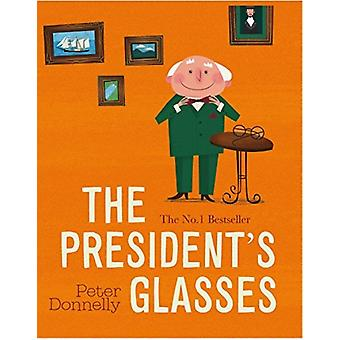 The Presidents Glasses by Peter Donnelly