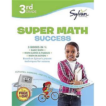 3rd Grade Super Math Success by Sylvan Learning - 9780375430510 Book