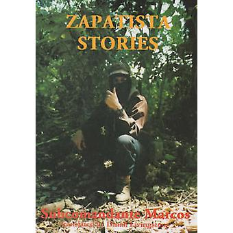 Zapatista Stories by Marcos & SubcomandanteSubcommandante Marcos