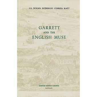 Garrett and the English Muse by Lia Noemia Rodrigues Correia Raitt -