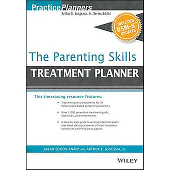 The Parenting Skills Treatment Planner - with DSM-5 Updates by Arthur
