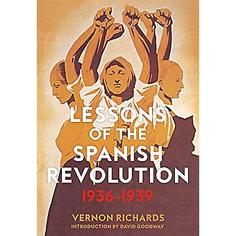 Lessons Of The Spanish Revolution - 1936-1939 by Vernon Richards - 97