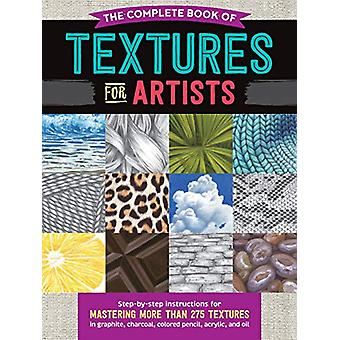 The Complete Book of Textures for Artists - Step-by-step instructions