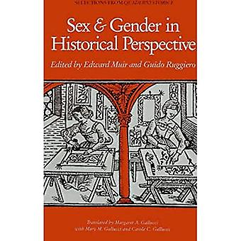 Sex and Gender in Historical Perspective (Selections from Quaderni Storici)