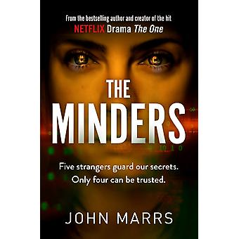 The Minders by Marrs & John