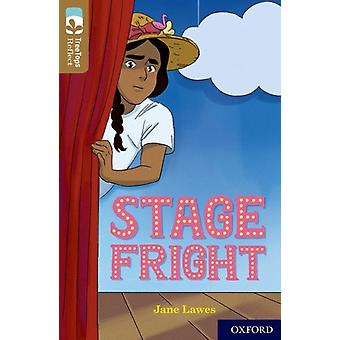 Oxford Reading Tree TreeTops Reflect Oxford Level 18 Stage Fright by Lawes & Jane