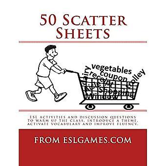 50 Scatter Sheets: ESL aktiviteter for at varme op klassen, indføre et tema, aktivere ordforråd og forbedre flydende.