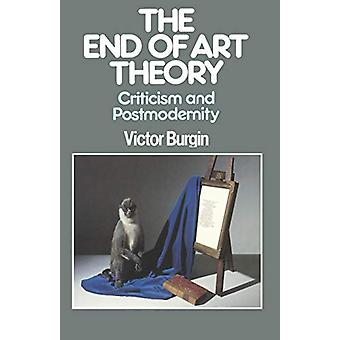 The End of Art Theory by Victor Burgin - 9780333398579 Book