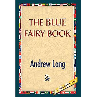 The Blue Fairy Book by Andrew Lang - 9781421851303 Book