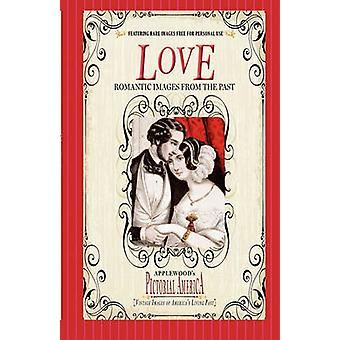 Love (Pictorial America) - Vintage Images of America's Living Past by