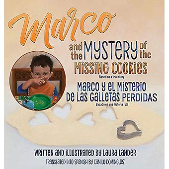Marco and the Mystery of the Missing Cookies by Laura Lander - 978164