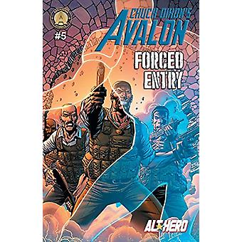 Chuck Dixon's Avalon #5 - Forced Entry by Chuck Dixon - 9789527303313
