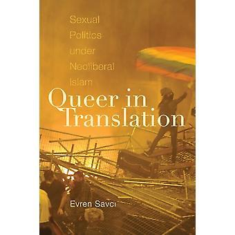 Queer in Translation por Evren Savci