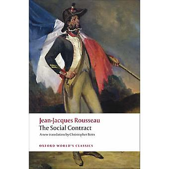 Discourse on Political Economy and The Social Contract by Rousseau & JeanJacques