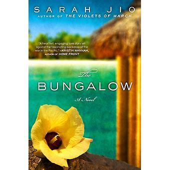 The Bungalow  A Novel by Sarah Jio