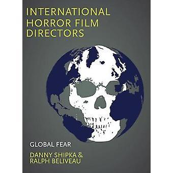 International Horror Film Directors Global Fear