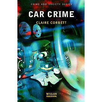 Car Crime Crime and Society Series