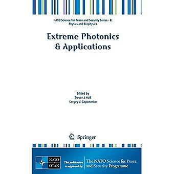 Photonique extrême et applications (NATO Science for Peace and Security Series B: Physics and ...