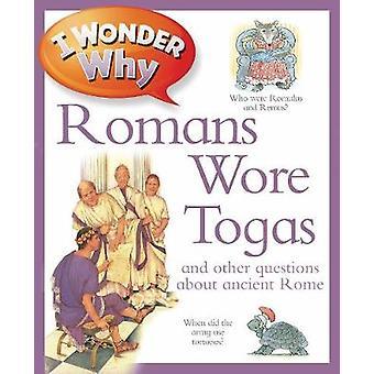 なぜローマはトーガを着ていたのだろうか