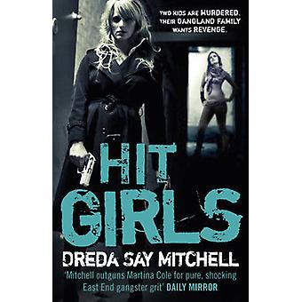 Hit Girls por Dreda Say Mitchell - libro 9780340993224