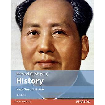 Edexcel GCSE (9 - 1) Historie Mao Kina - 1945 - 1976 - Student bok av R