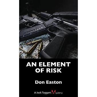 An Element of Risk - A Jack Taggart Mystery by An Element of Risk - A J