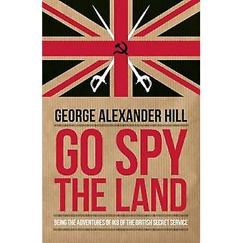 Gå spionera landet - att vara Ik8 av brittiska hemliga Se äventyr