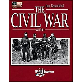 The Civil War - The 3D Experience by The Civil War - The 3D Experience