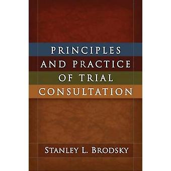 Principes et pratique de Consultation du procès par Stanley L. Brodsky-