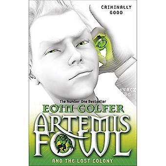 Artemis Fowl und die verlorene Kolonie