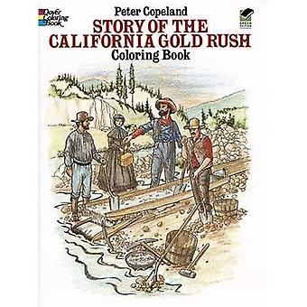 Historia, California Gold Rush kolorowanka