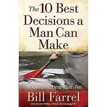 De 10 beste beslissingen waarmee een Man: het avontuur van het leven in Gods Plan