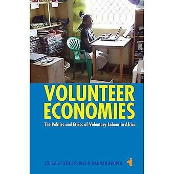 Volunteer Economies: The Politics and Ethics of Voluntary Labour in Africa (African Issues (Paperback))