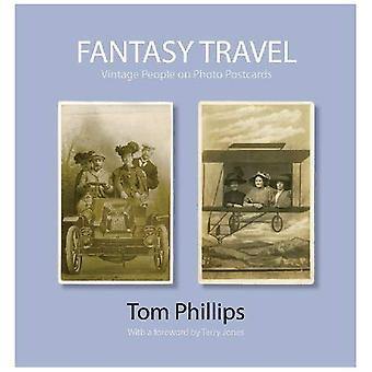 Fantasy resor: Vintage personer på foto vykort (Foto vykort från Tom Phillips arkivet)