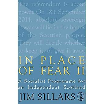 In Place of Fear II: A Socialist Programme for an Independent Scotland