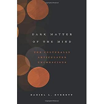 Mörk materia i sinnet: det kulturellt ledade omedvetna