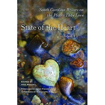 Tillståndet i hjärtat: South Carolina författare på de platser som de älskar, volym 3