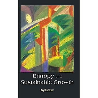 Entropy and Sustainable Growth