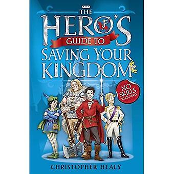 The Hero's gids voor het opslaan van uw Koninkrijk
