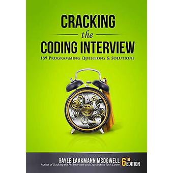 Cracking the Coding Interview 189 Programming Questions and Solutions by McDowell & Gayle Laakmann