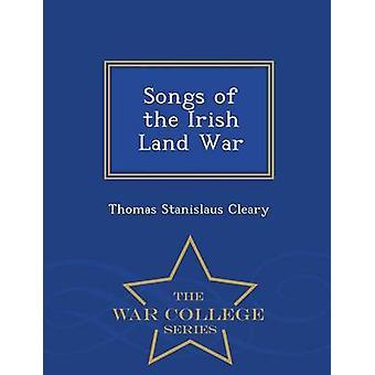 Lieder der irischen Land Krieg War College-Serie von Cleary & Thomas Stanislaus