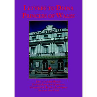 Briefe an Diana Princess of Wales von Heyden & John L. Van Der