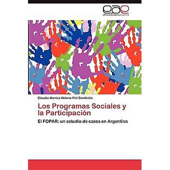 Los Programas Sociales y La Participacion av Pini Simitliotis & Claudia Monica Helena