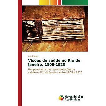 No Prensas de sade Rio de Janeiro 18081920 de Zahar Luiz