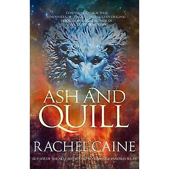 Ash and Quill by Rachel Caine - 9780749017422 Book