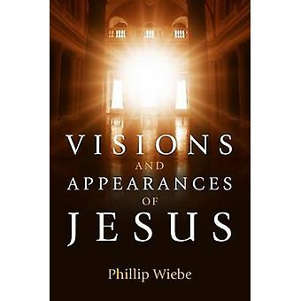 Visions and Appearances of Jesus Book