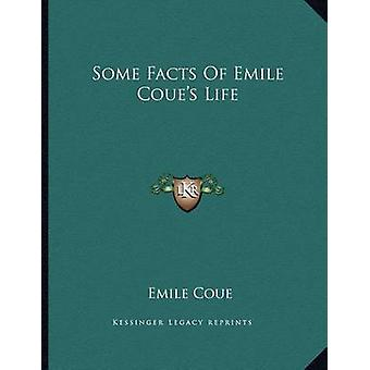 Some Facts of Emile Coue's Life by Emile Coue - 9781163014196 Book
