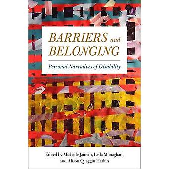 Barriers and Belonging - Personal Narratives of Disability by Michelle