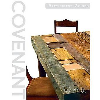 Covenant Bible Study - Participant Guides (Creating - Living - Trustin