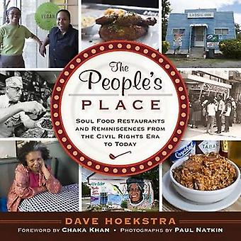 The People's Place - Soul Food Restaurants and Reminiscences from the